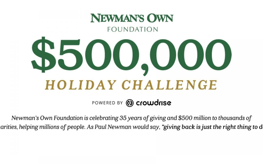 Help Us Win the Newman's Own Foundation $500k Holiday Challenge!